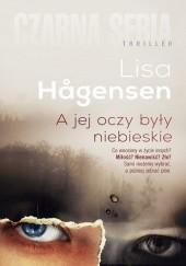 Okładka książki A jej oczy były niebieskie Lisa Hågensen
