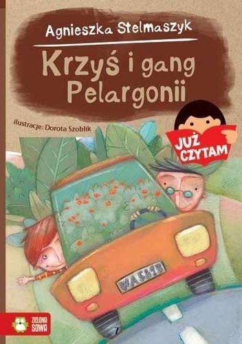 Okładka książki Krzyś i gang pelargonii Agnieszka Stelmaszyk