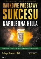 Okładka książki Naukowe podstawy sukcesu Napoleona Hilla Judith Williamson,Napoleon Hill