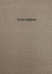 Okładka książki Koło miejsca / Elementarz