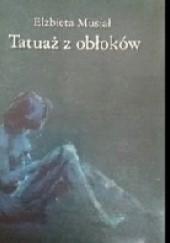 Okładka książki Tatuaż z obłoków Elżbieta Musiał