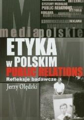 Okładka książki Etyka w polskim public relations. Refleksje badawcze