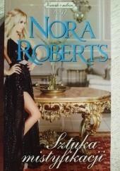 Okładka książki Sztuka mistyfikacji Nora Roberts