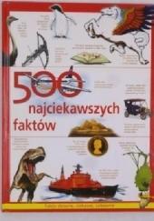 Okładka książki 500 najciekawszych faktów praca zbiorowa
