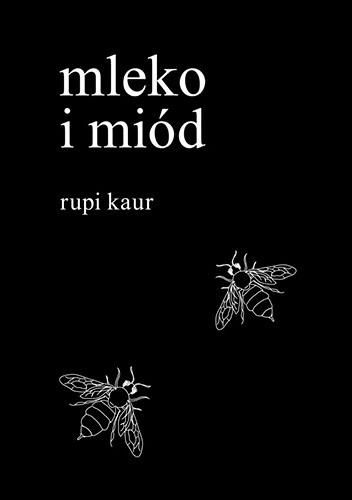 Okładka książki Mleko i miód Rupi Kaur