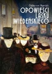 Okładka książki Opowieści Lasku Wiedeńskiego Odon von Horvath