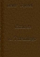Okładka książki Kodeks A. Turadiego Artur Dębski