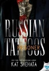 Okładka książki Russian Tattoos. Prisoner Kat Shehata