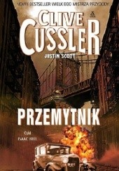 Okładka książki Przemytnik Clive Cussler,Justin Scott
