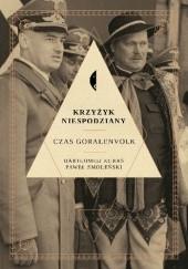 Okładka książki Krzyżyk niespodziany. Czas Goralenvolk Paweł Smoleński,Bartłomiej Kuraś