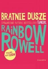 Okładka książki Bratnie dusze Rainbow Rowell