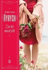 Okładka książki Życie motyli Katarzyna Ryrych