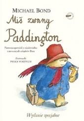 Okładka książki Miś zwany Paddington - wydanie luksusowe