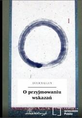 Okładka książki O przyjmowaniu wskazań Dōgen Kigen