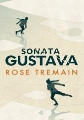 Okładka książki Sonata Gustava Rose Tremain