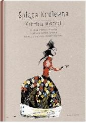 Okładka książki Śpiąca Królewna Gabriela Mistral