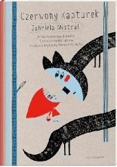 Okładka książki Czerwony Kapturek Gabriela Mistral