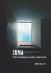 Okładka książki Suma. Czterdzieści opowieści o życiu pozagrobowym David Eagleman