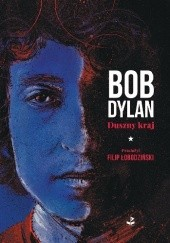Okładka książki Duszny kraj Bob Dylan