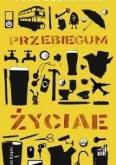 Okładka książki Przebiegum życiae Piotr Czerwiński