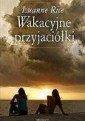 Okładka książki Wakacyjne przyjaciółki Luanne Rice