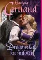 Okładka książki Drogowskaz ku miłości Barbara Cartland