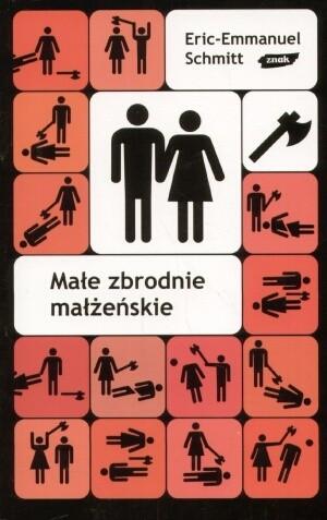 Okładka książki Małe zbrodnie małżeńskie Éric-Emmanuel Schmitt