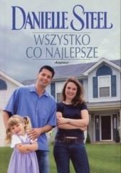 Okładka książki Wszystko co najlepsze Danielle Steel