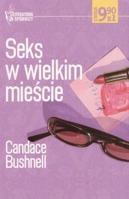 Okładka książki Seks w wielkim mieście Candace Bushnell