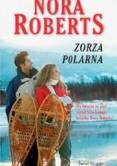 Okładka książki Zorza polarna Nora Roberts