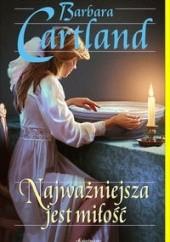 Okładka książki Najważniejsza jest miłość Barbara Cartland