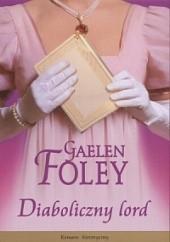 Okładka książki Diaboliczny lord Gaelen Foley