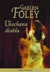 Okładka książki Ukochana diabła Gaelen Foley