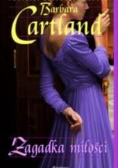 Okładka książki Zagadka miłości Barbara Cartland
