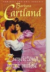 Okładka książki Zwyciężona przez miłość Barbara Cartland