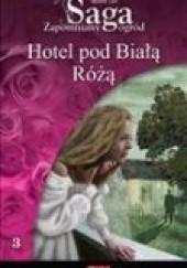 Okładka książki Hotel pod Białą Różą Merete Lien
