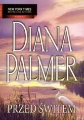 Okładka książki Przed świtem Diana Palmer