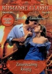 Okładka książki Zauroczony książę Judith A. Lansdowne