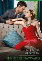 Okładka książki Moda na Mediolan Jennifer Hayward