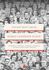 Okładka książki Księga ludzkich uczuć Tiffany Watt-Smith