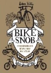Okładka książki BIKE SNOB Eben Weiss