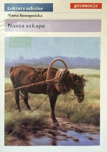 Okładka książki Nasza szkapa Maria Konopnicka