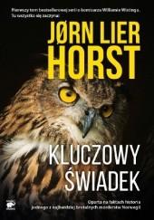 Okładka książki Kluczowy świadek Jørn Lier Horst