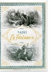 Okładka książki Bajki La Fontaine'a Jean de La Fontaine