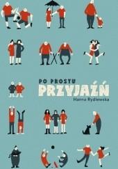 Okładka książki Po prostu przyjaźń Hanna Rydlewska