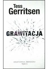 Okładka książki Grawitacja Tess Gerritsen