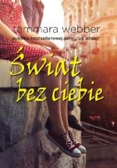 Okładka książki Świat bez ciebie Tammara Webber
