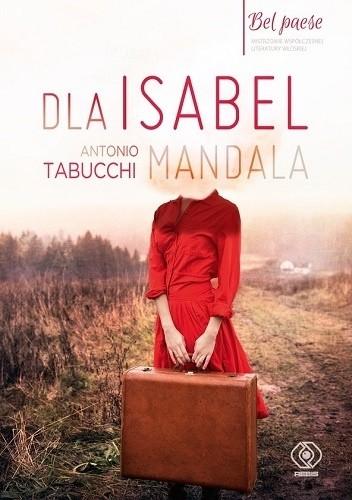 Okładka książki Dla Isabel. Mandala Antonio Tabucchi