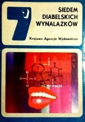 Okładka książki Siedem diabelskich wynalazków Dmitrij Bilenkin,Ilja Warszawski,Sewer Gansowski,Aleksander Szalimow