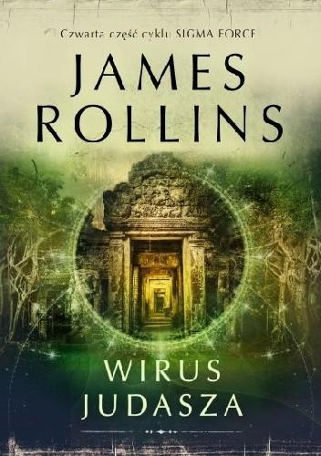 Okładka książki Wirus Judasza James Rollins